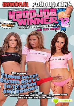 "Adult entertainment movie ""Handjob Winner 12"" starring Lily Carter, Amy Brooke & Tanner Mayes. Produced by Porno Dan Presents."