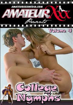 "Adult entertainment movie ""College Nymphs 4"" starring June (f), Ashely & Sassy Sue. Produced by Amateur Xxx."