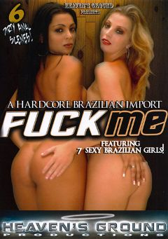 "Adult entertainment movie ""Fuck Me"" starring Pamela Butt, Ju Pantera & Melina Santos. Produced by Hell's Ground Production."
