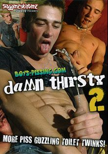 Damn Thirsty 2, starring Jayden Taylor (m), Jacob Wright, Hoyt Jaeger, David Lee Scott, Connor Crusoe, Shane Allen, Ryan Connors, Marcus Mojo, Kayden Daniels, Kelly Cooper, Ayden James, Kenny, Joey, Devin and Mike Roberts, produced by Boys Pissing and Saggerz Skaterz.