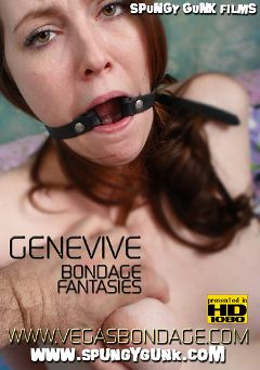 "Adult entertainment movie ""Genevive Bondage Fantasies"" starring Genevive & Gerald Saunders. Produced by Spungy Gunk Films."
