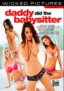 Daddy Did The Babysitter, starring Callie Cobra, Presley Hart, Trinity St. Clair, Natalie Heart, Remy LaCroix, Rosemary Radeva, Tommy Gunn, Ramon Nomar, Mick Blue, Tony De Sergio, Lee Stone and Ryan Mcain, produced by Wicked Pictures.