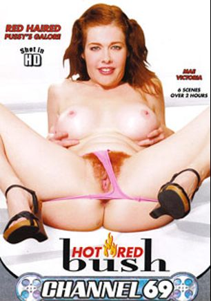 Hot Red Bush, starring Mae Victoria, Chartruse Blush, Emma Red, Cherry Poppens, Esmeralda and Annie Body, produced by Channel 69.