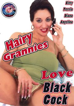 "Adult entertainment movie ""Hairy Grannies Love Black Cock"" starring Persia, Jon Jon & Diana Roth. Produced by Totally Tasteless Video."