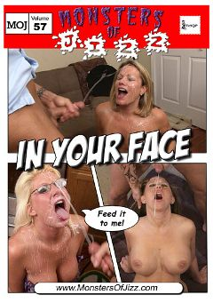 "Adult entertainment movie ""Monsters Of Jizz 57: In Your Face"". Produced by Image Video."