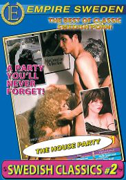 """Just Added presents the adult entertainment movie """"Swedish Classics 2: The House Party""""."""