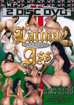 "Adult entertainment movie ""Latina House Of Ass Part 2"" starring Liza, Lina Rey & Livia. Produced by West Coast Productions."