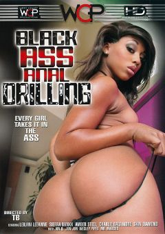 "Adult entertainment movie ""Black Ass Anal Drilling"" starring Sierra Banxxx, Amber Steel & Myeshia Nikole. Produced by West Coast Productions."