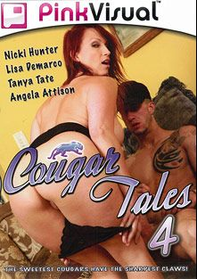 Cougar Tales 4, starring Nicki Hunter, Seth Gamble, Angela Attison, Tanya Tate, Lisa DeMarco and Criss Strokes, produced by Pink Visual.
