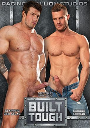 Built Tough, starring Landon Conrad, Zeb Atlas, Micah Brandt, Morgan Black, Jason Michaels, Billy Berlin and Tom Wolfe, produced by Falcon Studios Group and Raging Stallion Studios.