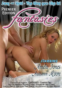 "Adult entertainment movie ""Fantasies"" starring Autumn Moore, Amelie Jones & Timo Hardy. Produced by Fantasy Films."