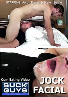 Jock Facial, starring Stefen Sonne and Aaron French, produced by SUCK Off GUYS.