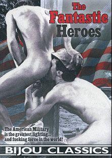 The Fantastic Heroes, starring Curtis James Lee, Jim Davis, Tom Smith (1970's), Paul Roberts, Jim Wyatt, Gorton Hall and Edward Lee Elliot, produced by Bijou Gay Classics.