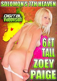 "Adult entertainment movie ""Solomon's 7th Heaven: 6ft Tall Zoey Paige"" starring Zoey Paige & David Solomon. Produced by Digital Videovision."
