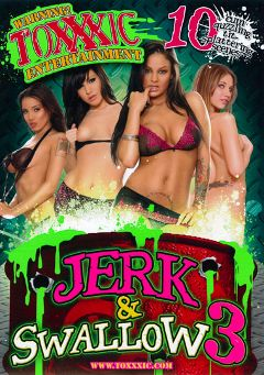 "Adult entertainment movie ""Jerk And Swallow 3"" starring Dakoda Brookes, Angelina Valentine & Renae Cruz. Produced by Toxxxic Entertainment."