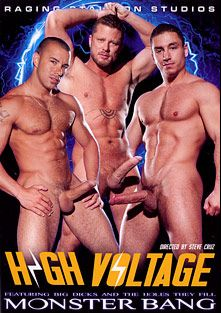 High Voltage, starring Charlie Harding, Marc Dylan, Chris Tyler, Trenton Ducati, Lawson Kane, Fabio Stallone, Erik Rhodes and Derek Parker, produced by Raging Stallion Studios, Monster Bang and Falcon Studios Group.