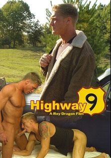 Highway 9, starring Gavin Waters, Phillip Aubrey, Ben Stone, Girth Brooks, Vinnie D'Angelo and Arpad Miklos, produced by Dragon Media.