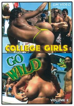 "Adult entertainment movie ""College Girls Go Wild 2"". Produced by GM Video."