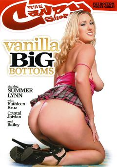 "Adult entertainment movie ""Vanilla Big Bottoms"" starring Summer Lynn, Krystal Jordan & Ace. Produced by Candy Shop."