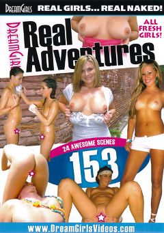 "Adult entertainment movie ""Real Adventures 153"" starring Cameron *. Produced by Dream Girls."