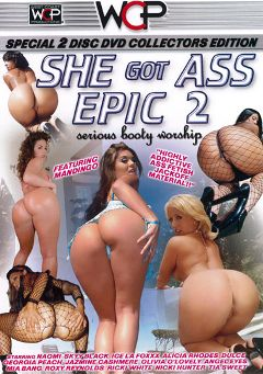 "Adult entertainment movie ""She Got Ass Epic 2"" starring Ice Lafox, Jazmine Cashmere & Tia Sweets. Produced by West Coast Productions."