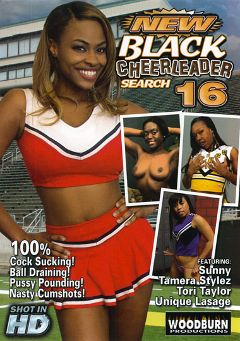 "Adult entertainment movie ""New Black Cheerleader Search 16"" starring Myeshia Nikole, Tori Taylor & Unique LaSage. Produced by Woodburn Productions."
