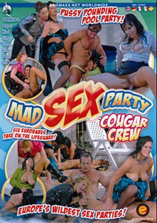 Mad Sex Party: Cougar Crew, starring Linete, Genny, Lellou, Pepper, Diana, Nicol *, Gina and George Uhl, produced by Eromaxx.