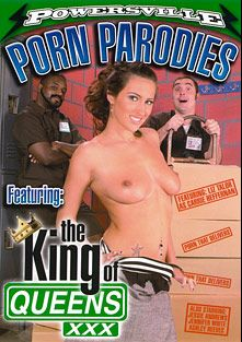The King Of Queens XXX And Other XXX Parodies, starring Liz Taylor, Evan Stone, Ashley Reeves, Xander Corvus, Jessie Andrews, Daniel Hunter, Jennifer White, Jack Lawrence and Danny Hunter, produced by Powersville Inc.