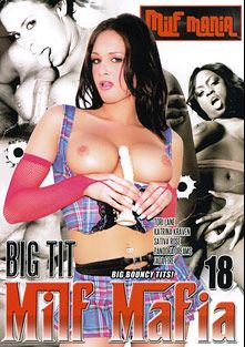 Big Tit Milf Mafia 18, starring Tory Lane, Pandora Dreams, Jada Fire, Katrina Kraven and Sativa Rose, produced by Milf Mania.