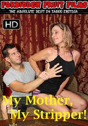 Straight Adult Movie My Mother, My Stripper
