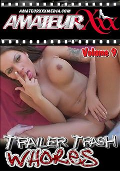 "Adult entertainment movie ""Trailer Trash Whores 9"" starring Ana, Amiee & Lanny (f). Produced by Platinum Media."