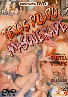 "Adult entertainment movie ""Texas Dildo Masquerade"" starring Tabitha Stevens, Sweety Pie & Cheyenne. Produced by Heatwave Entertainment."