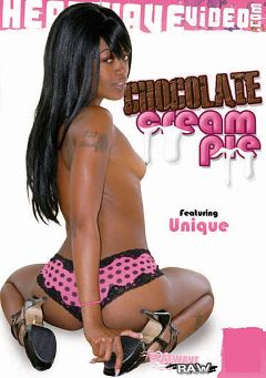 "Adult entertainment movie ""Chocolate Cream Pie"" starring Unique, Sierra Lust & Diamond. Produced by Heatwave Entertainment."
