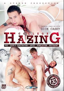 College Hazing, starring Drew Paskin, Dick Casey, Jan Cores, Paris Neo, David Bruckman, Will Jones, Deon Fox, Adrian Smallwood, Will Sims, Jack Rider, Martin Rusek, Martin Love and Zack Hood, produced by Staxus.