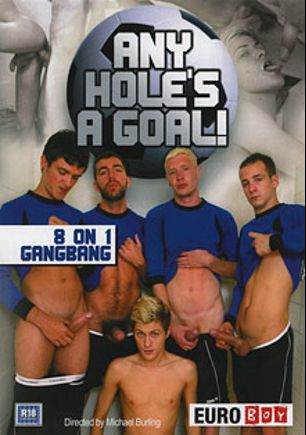 Any Hole's A Goal, starring Damian Harrison, Riley Smith, Lucas Davidson, Skylar Blu, Luke Desmond, Damian Boss, Jonny Parker and Leo Foxx, produced by Euroboy.