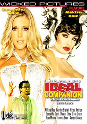 Ideal Companion, starring Samantha Saint, Alektra Blue, Sheena Shaw, Nicole Aniston, Ryan McLane, Xander Corvus, Heather Starlet, Dane Cross, Tommy Gunn and Kyle Stone, produced by Wicked Pictures.