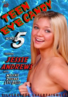 "Adult entertainment movie ""Teen Eye Candy 5"" starring Jessie Andrews, Melanie Rios & Rhianna Ryan. Produced by Silverstone."