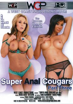 "Adult entertainment movie ""Super Anal Cougars 3"" starring Nikki Sexx, Katsuni & Prince Yahshua. Produced by West Coast Productions."