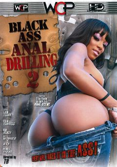 "Adult entertainment movie ""Black Ass Anal Drilling 2"" starring Tila Flame, Leah Luxxx & Kim Kandy. Produced by West Coast Productions."