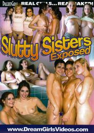 """Editors' Choice presents the adult entertainment movie """"Slutty Sisters Exposed""""."""