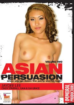 "Adult entertainment movie ""Asian Persuasion 2"" starring Jayden Lee, Cindy Starfall & Gia Grace. Produced by Immoral Productions."