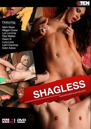 Shagless, starring Eden Adore, Megan Coxxx, Loz Lorrimar, Owen G., Paul Walker, Paddy O'Brian, Lucy Love and Mark Sloan, produced by Purexxxfilms.