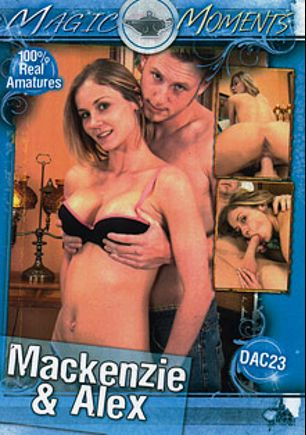 Mackenzie And Alex, starring Mackenzie Star and Alex Star, produced by Magic Moments Video.