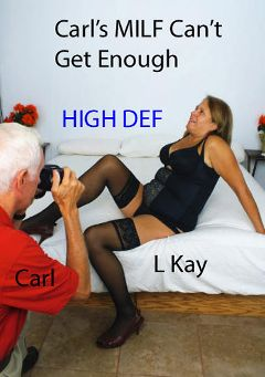 "Adult entertainment movie ""Carl's MILF Can't Get Enough"" starring L. Kay & Carl Hubay. Produced by Hot Clits Video."