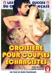 "Just Added presents the adult entertainment movie ""Cruise For Swinging Couples - French""."