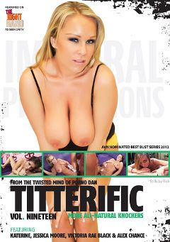 "Adult entertainment movie ""Titterific 19"" starring Jessica Moore, Katrine Moss & Alex Chance. Produced by Immoral Productions."