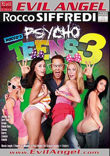 Rocco's Psycho Teens 3, starring Kerry Raven, Amber Daikiri, Amelie Pure, Lioness, Denise Sky, Avril Sun, Grace Noel, Jessie Volt, Mike Angelo, Franco Roccaforte, Rocco Siffredi and K. Jamaica, produced by Evil Angel and Rocco Siffredi Productions.