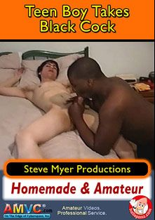 Teen Boy Takes Black Cock, starring Cedric and Valentino, produced by Steve Myer Productions.
