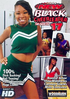 "Adult entertainment movie ""New Black Cheerleader Search 17"" starring Bonnie Amor, Trina Matthews & Miss Convince. Produced by Woodburn Productions."