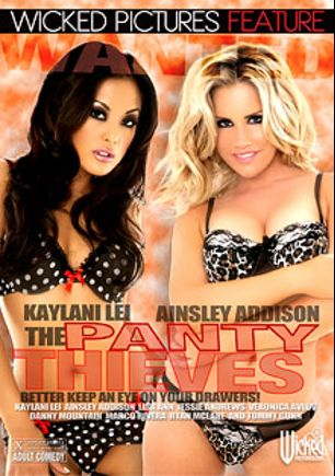 The Panty Thieves, starring Ainsley Addison, Kaylani Lei, Ryan McLane, Jessie Andrews, Veronica Avluv, Marco Rivera, Tommy Gunn, Danny Mountain and Lisa Ann, produced by Wicked Pictures.